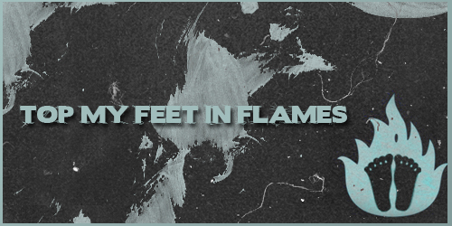 Top My Feet In Flames